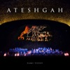 Ateshgah Live Single