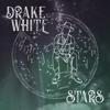 Drake White - Stars - EP  artwork