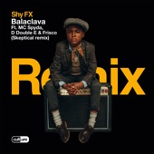 SHY FX - Balaclava (feat. MC Spyda, D Double E & Frisco) [Skeptical Remix]