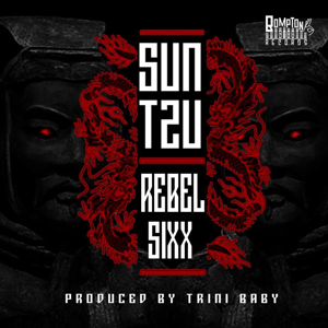 Rebel Sixx - Sun Tzu