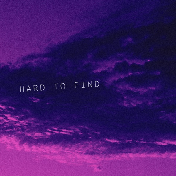 Hard to Find - Single