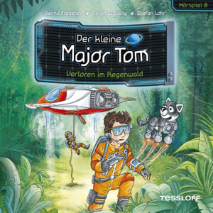 Der kleine Major Tom - 08: Verloren im Regenwald