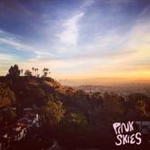 Pink Skies - Just to Get By