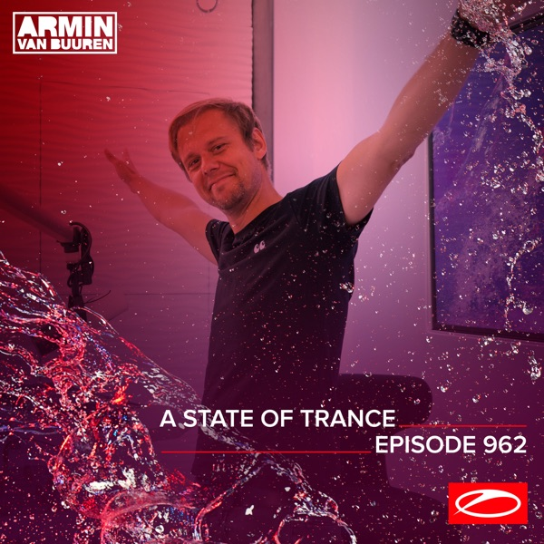 Asot 962 - A State of Trance Episode 962 (DJ Mix)