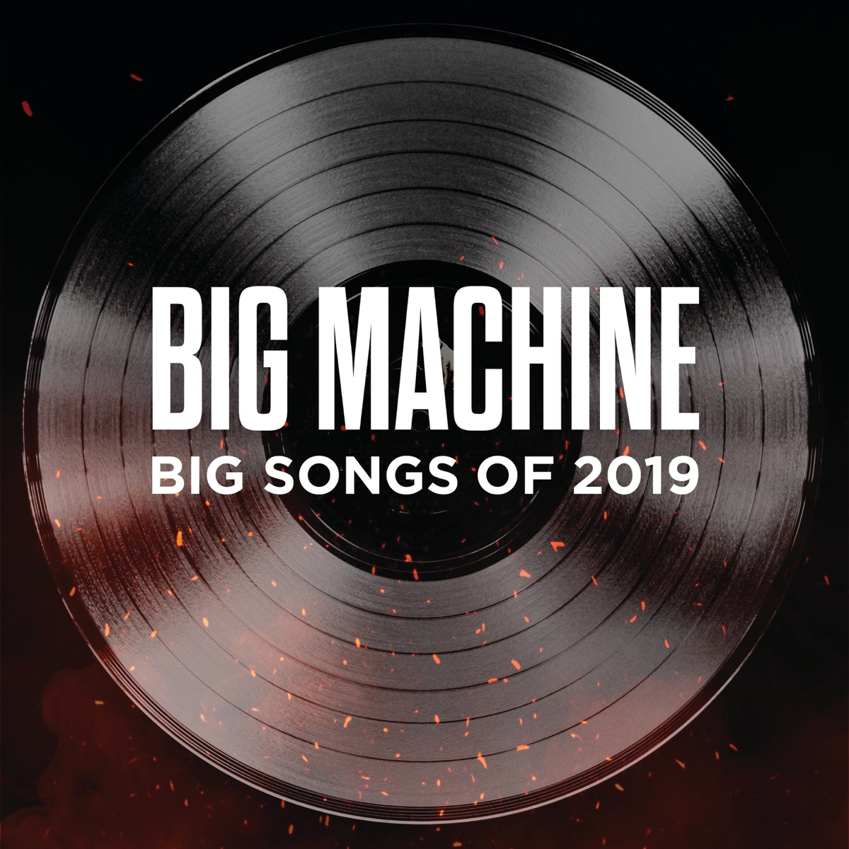 Big Machine Big Songs of 2019 Various Artists CD cover