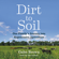 Gabe Brown - Dirt to Soil: One Family's Journey into Regenerative Agriculture