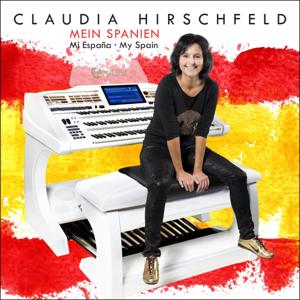 Claudia Hirschfeld & Oscar Marín - Mein Spanien · Mi España · My Spain