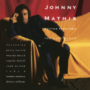 Too Much, Too Little, Too Late - Johnny Mathis & Deniece Williams - Johnny Mathis & Deniece Williams