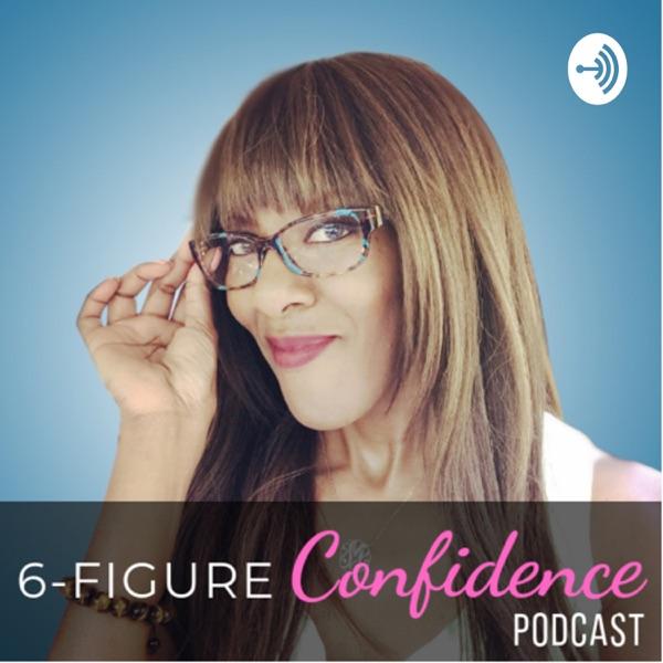 6-FIGURE Confidence