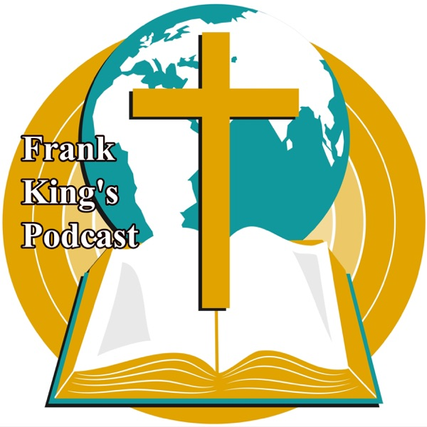 Frank King's PodcastFrank King's Podcast