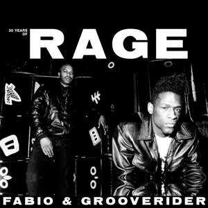 Fabio & Grooverider - 30 Years of Rage: Part 1 & 2