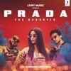 Prada feat Shreya Sharma Single