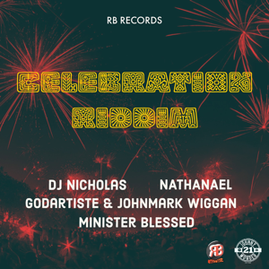 Various Artists - Celebration Riddim - EP