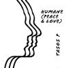 Tasos P. - Humane (Peace & Love) artwork