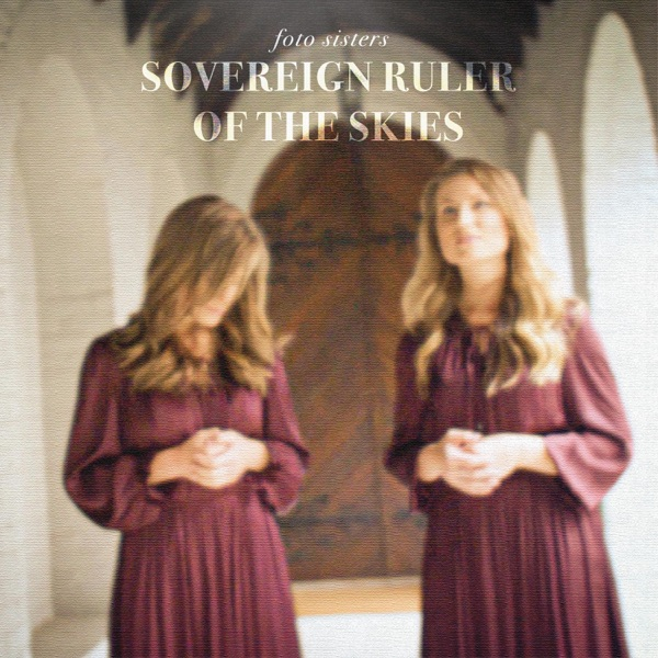 Foto Sisters - Sovereign Ruler Of The Skies