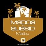MsDoS & Subsid - Malibu