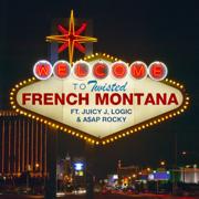 Twisted (feat. Juicy J, Logic & a$AP Rocky) - French Montana & Juicy J - French Montana & Juicy J