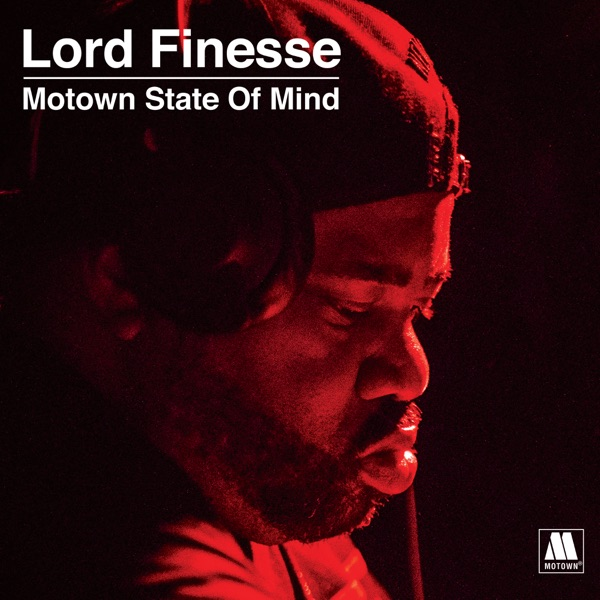 Lord Finesse - Lord Finesse Presents - Motown State of Mind