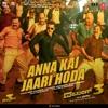 Anna Kai Jaari Hoda From Dabangg 3 Single