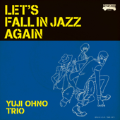 LET'S FALL IN JAZZ AGAIN