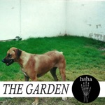 The Garden - All Smiles over Here)