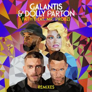 Galantis & Dolly Parton - Faith feat. Mr. Probz [Remixes] - EP