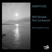 Rob Ryndak - Gratitude