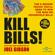 Joel Gibson - KILL BILLS! (Unabridged)