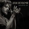 Akustik - EP - Ufuk Beydemir