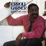 Erroll Garner - It's the Talk of the Town