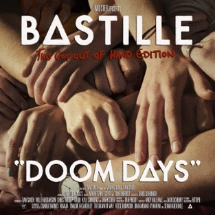 Bastille – Doom Days (This Got Out of Hand Edition) [iTunes Plus AAC M4A]