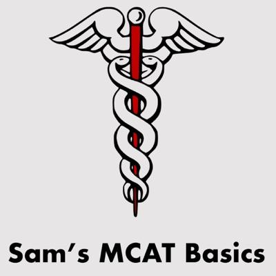 Sam's MCAT Basics
