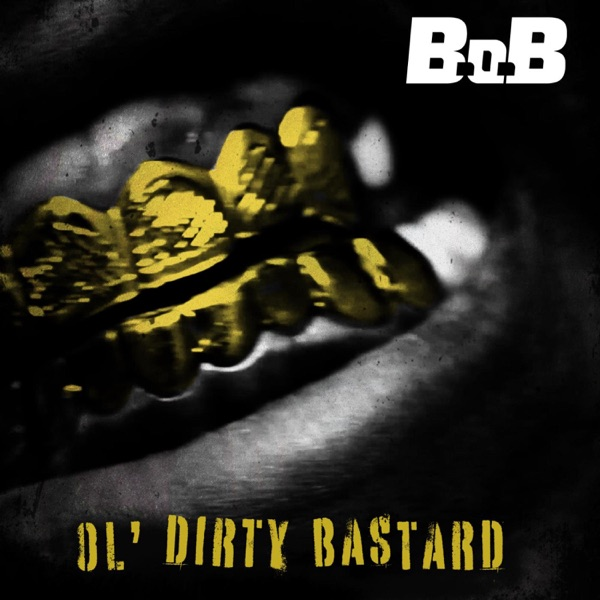 Ol' Dirty Bastard - Single