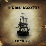 Into the North - The Dreadnoughts - The Dreadnoughts