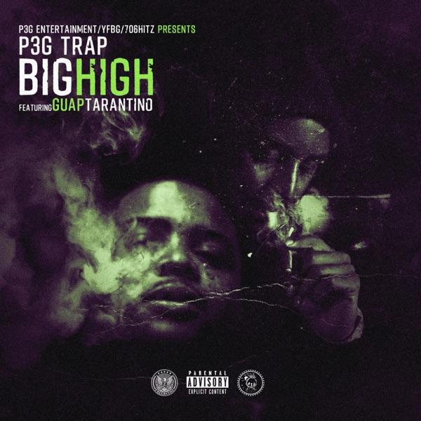 Big High (feat. Guap Tarantino) - Single