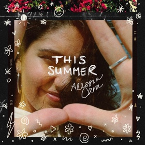 This Summer - EP - Alessia Cara
