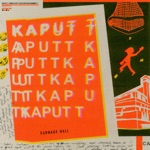 Kaputt - Think About Your Face (While You're Doing It)