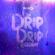 Various Artists - The Drip Drip Riddim - EP