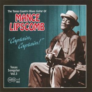 Mance Lipscomb - Captain, Captain!
