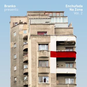 Branko - Branko Presents: Enchufada Na Zona, Vol. 2