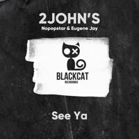 See Ya - NOPOPSTAR-2JOHN'S-EUGENE JAY