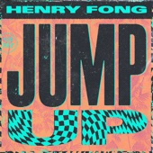 Henry Fong - Jump Up
