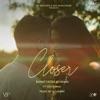 Closer feat Ezu Ikka DJ Harpz Single