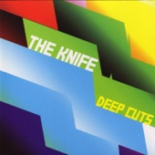 The Knife - The Bridge