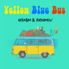 Gerasim & Kuchumov: Yellow Blue Bus - EP - Druzhki