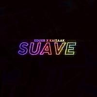 Suave (feat. Kaizaak) - Single