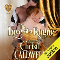 The Love of a Rogue: The Heart of a Duke, Book 3 (Unabridged)