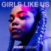 Icon Girls Like Us - Single
