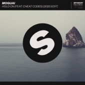 MOGUAI - Hold On (feat. Cheat Codes) [Extended 2020 Edit]