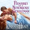 Lorraine Heath - Pleasures of a Notorious Gentleman  artwork